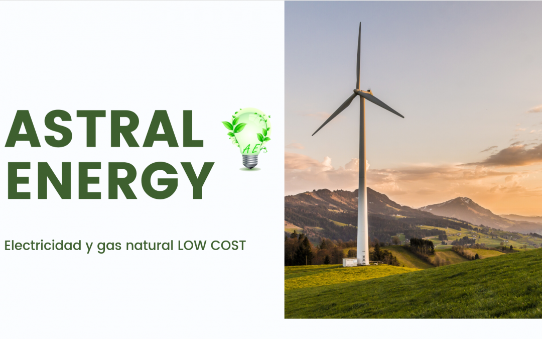 Astral Energy | Tu empresa de energía Low Cost